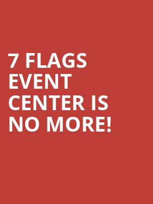 7 Flags Event Center is no more