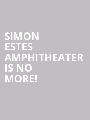 Simon Estes Amphitheater is no more