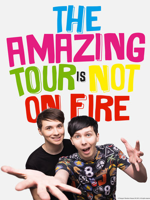 Dan & Phil: The Amazing Tour Is Not On Fire Poster